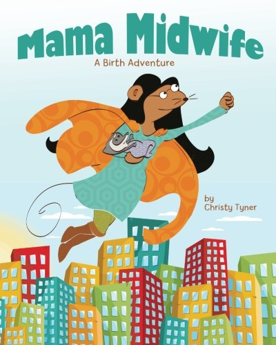 Mama Midwife by Christy Tyner