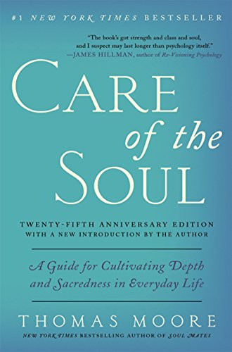 Care of the Soul by homas Moore