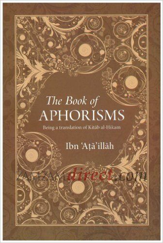 The Book of Aphorisms by Ibn Ata'allah al-Iskandari