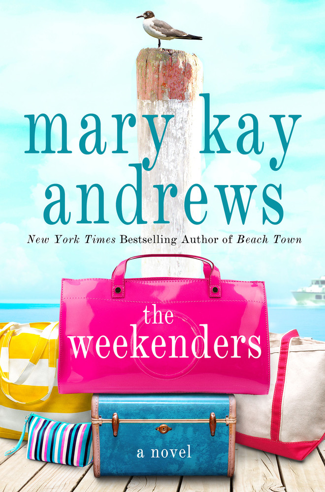 The Weekenders by Mary Kay Andrews