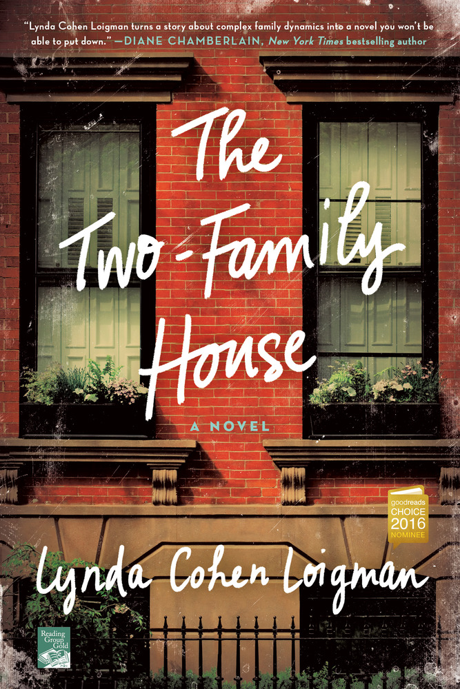 The Two Family House by Lynda Cohen Loigman