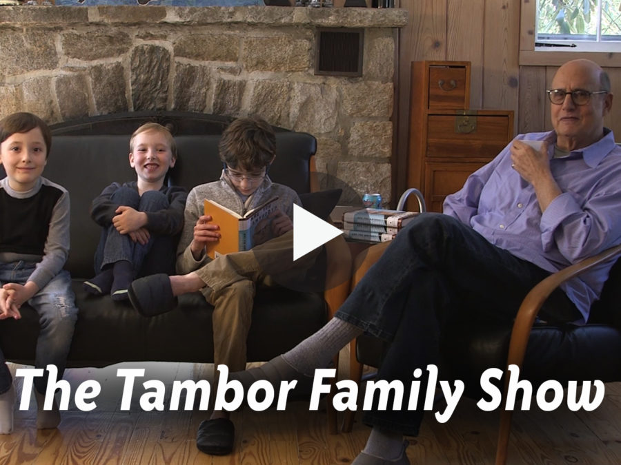 The Tambor Family Show