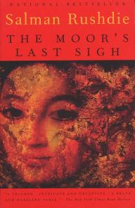 The Moor's Last Sigh by Salman Rushdie