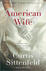 An American Wife by Curtis Sittenfeld
