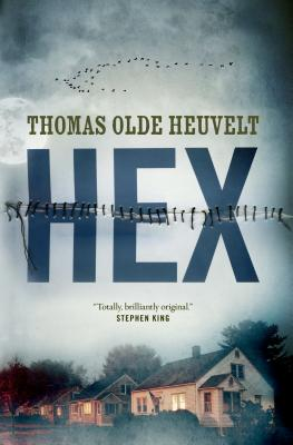 Hex by Thomas Olde Heuvelt