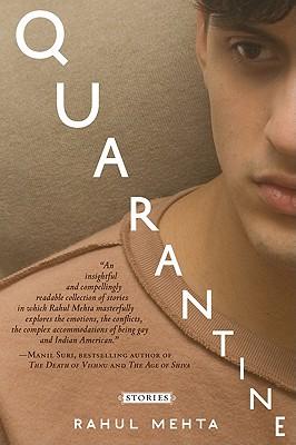 Quarantine by Rahul Mehta