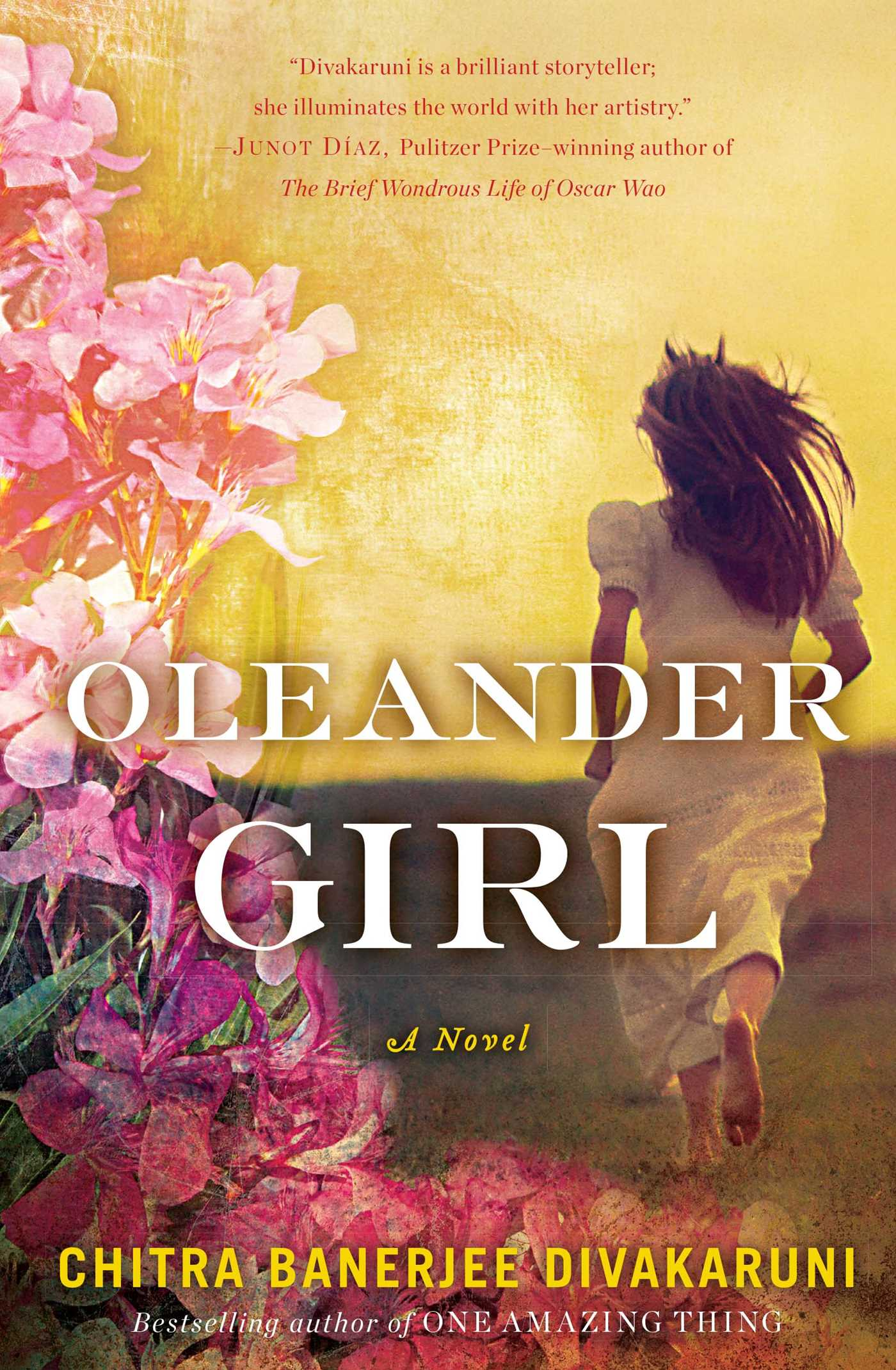 Oleander Girl by Chitra Banerjee Divakaruni