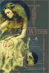Wither by Lauren De Stefano