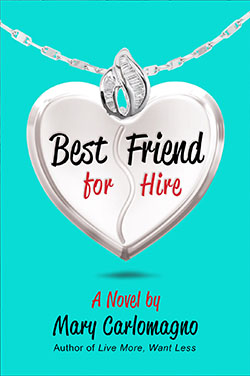 Best Friend for Hire by Mary Carlomagno