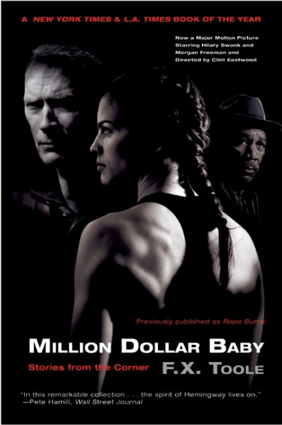 Million Dollar Baby: Stories from the Corner by F.X. Toole