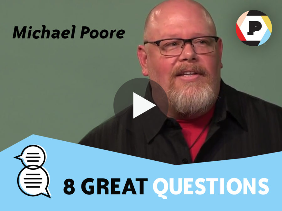 Michael Poore 8 Great Questions