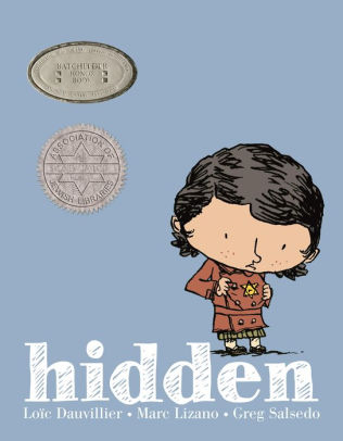 Hidden: A Child's Story of the Holocaust by Loic Dauvillier