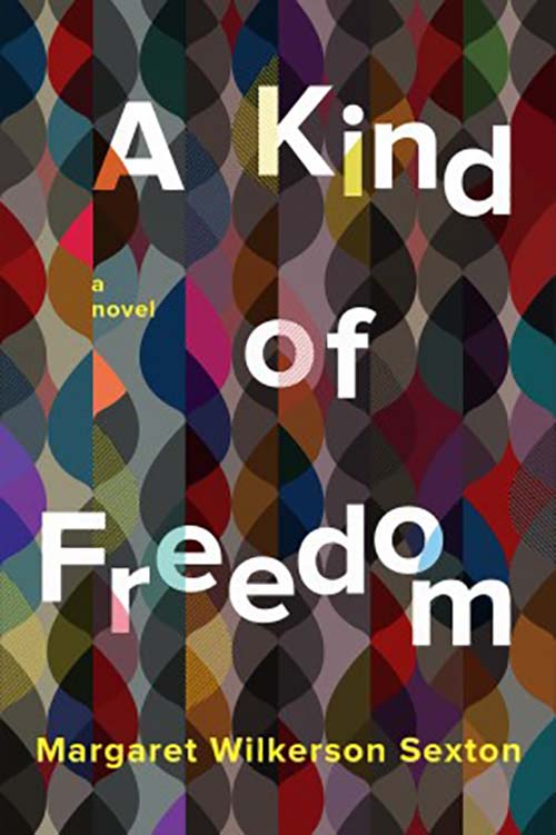 The cover of the book A Kind of Freedom