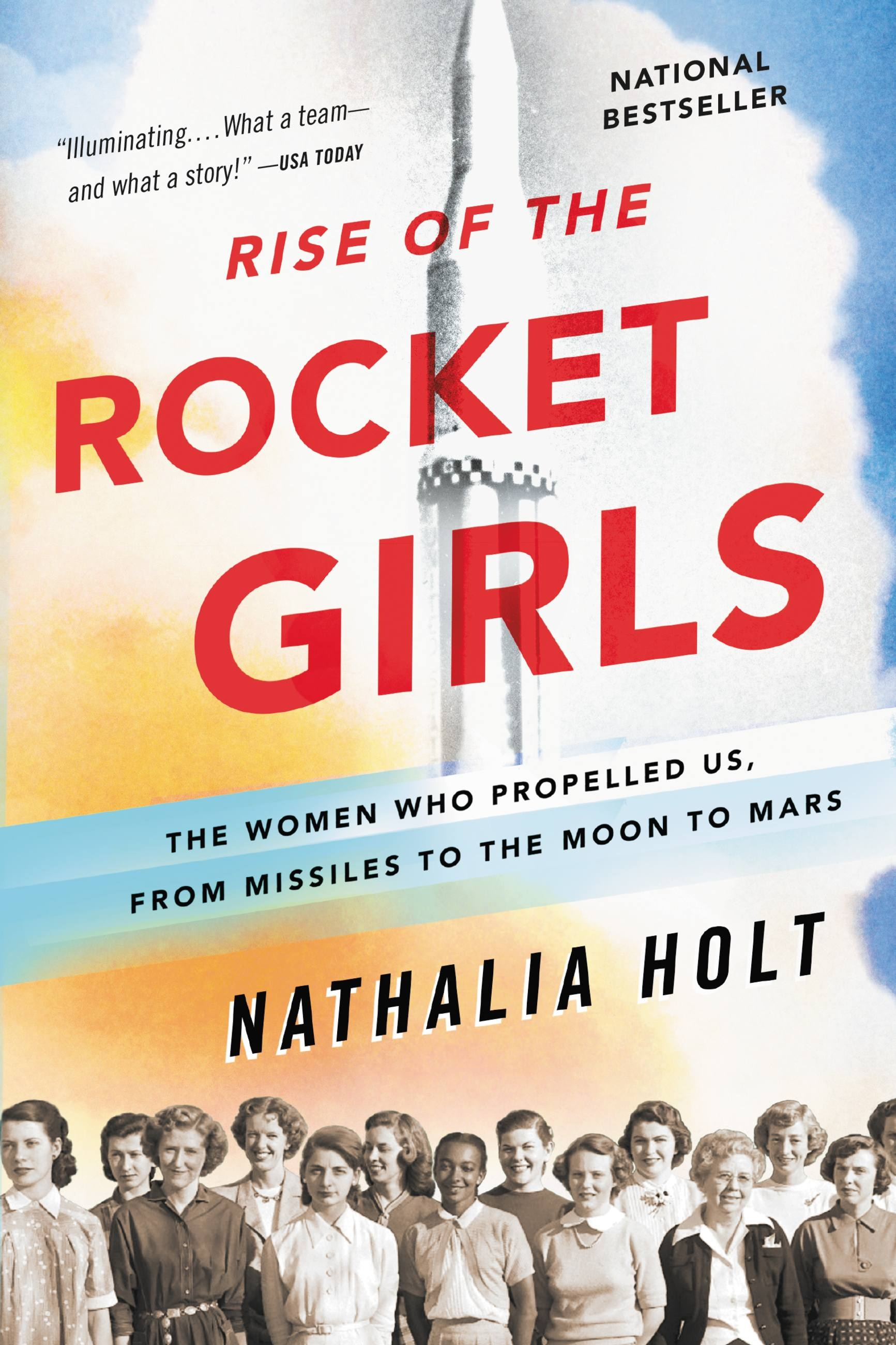 Rise of the Rocket Girls by Nathalia Holt