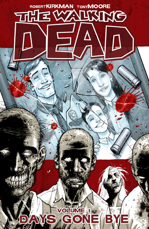 The Walking Dead by Robert Kirkman, illustrated by Tony Moore