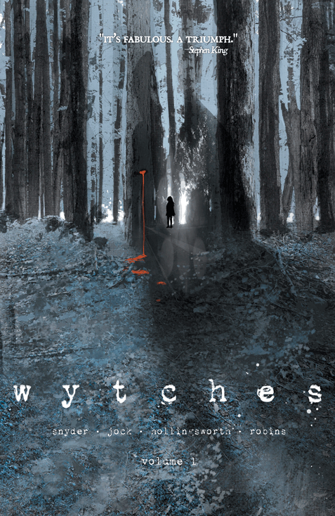 Wytches by Scott Snyder, illustrated by Jock