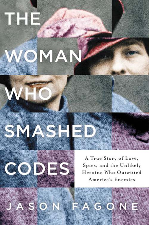 The cover of the book The Woman Who Smashed Codes
