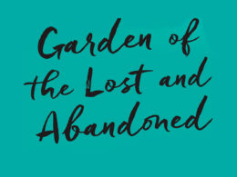 Garden of the Lost and Abandoned