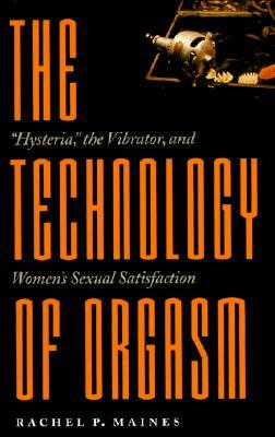 The cover of the book The Technology of Orgasm