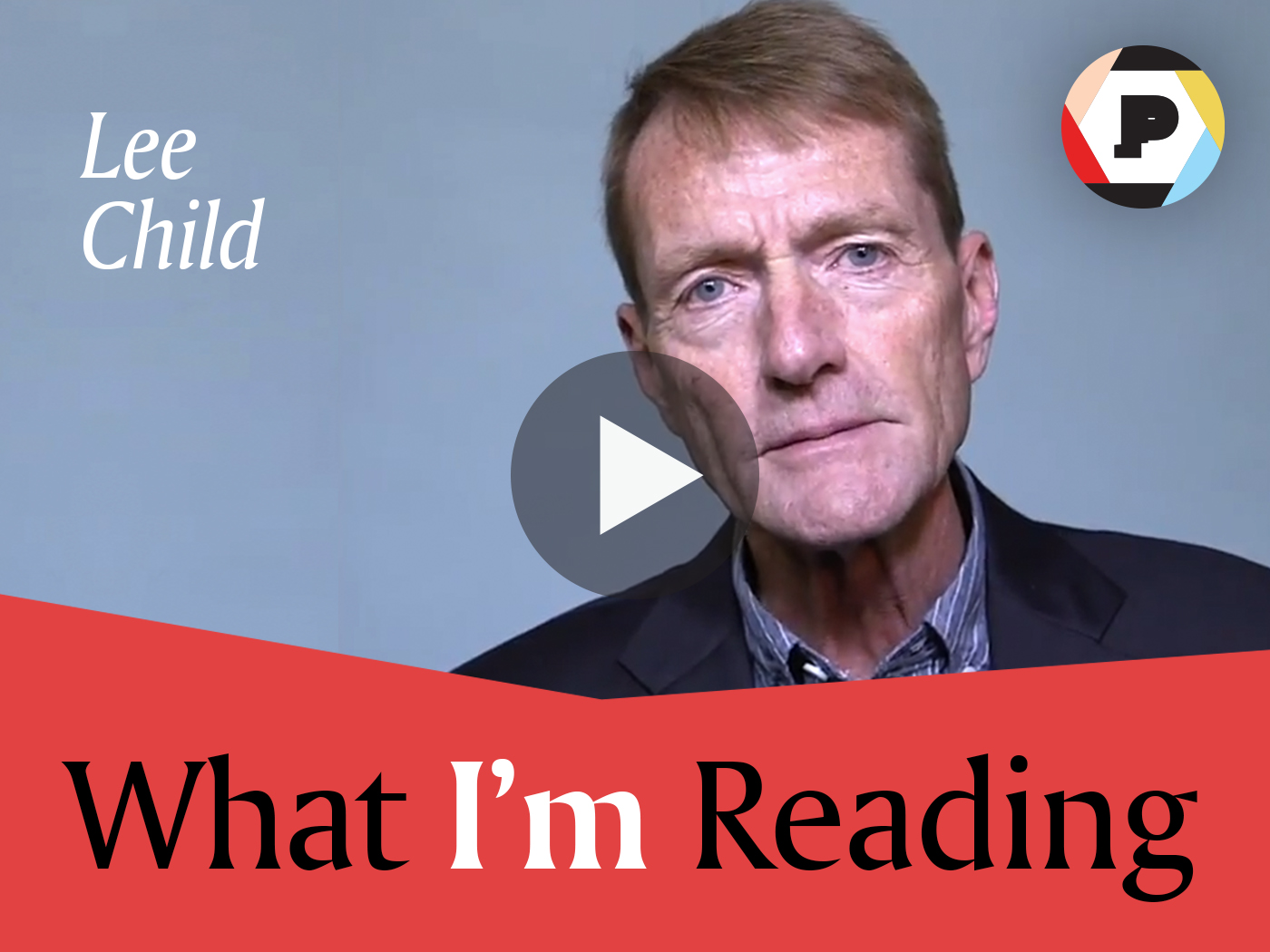 Lee Child What I'm Reading
