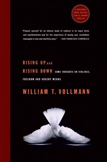 Rising Up and Rising Down by William T. Vollmann