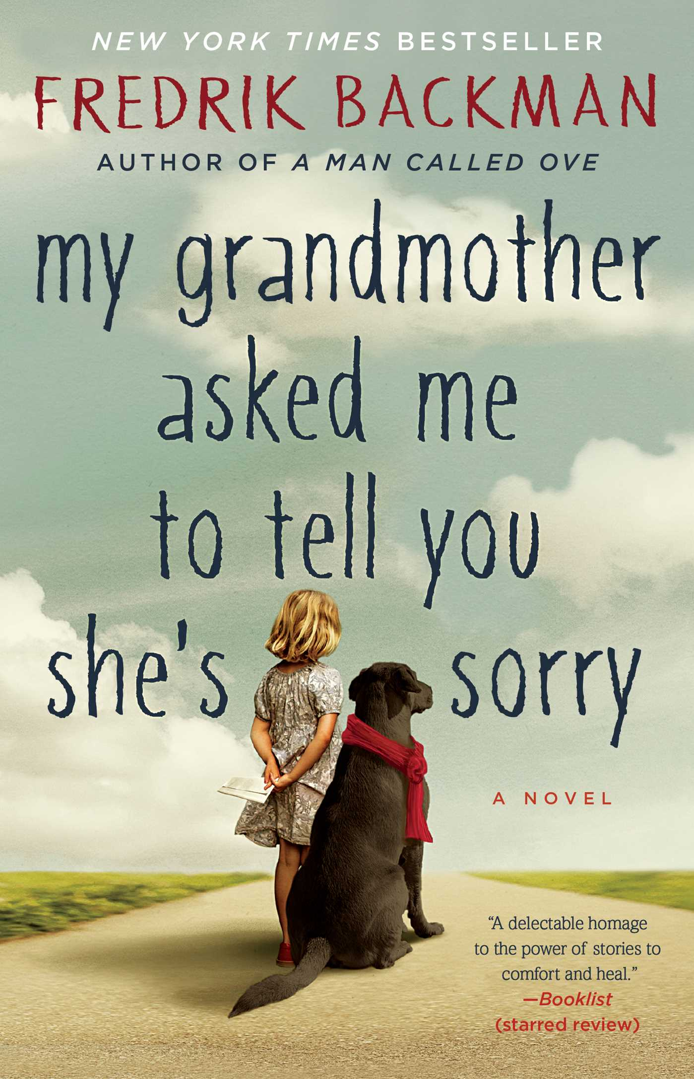 The cover of the book My Grandmother Asked Me to Tell You She's Sorry