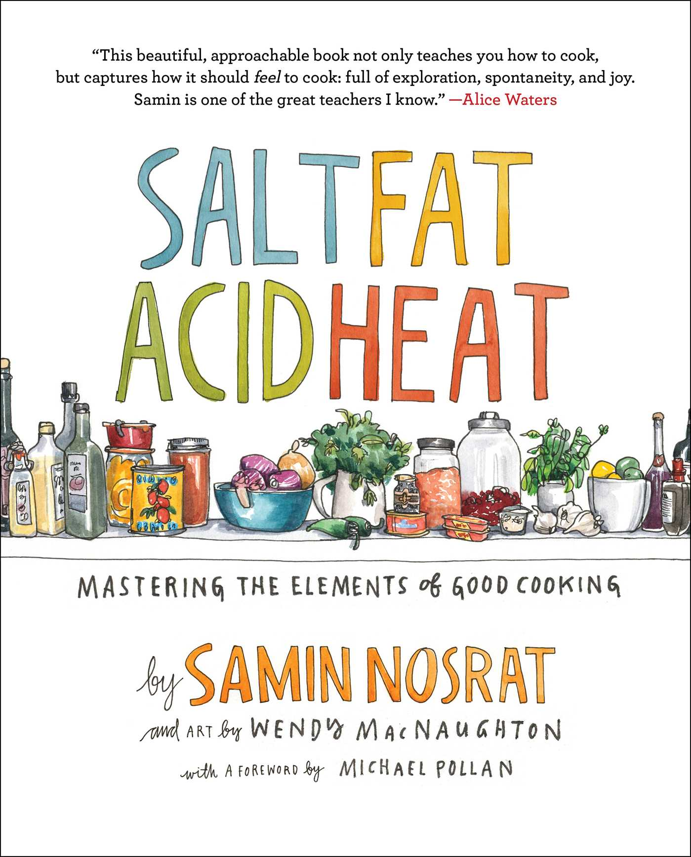The cover of the book Salt, Fat, Acid, Heat