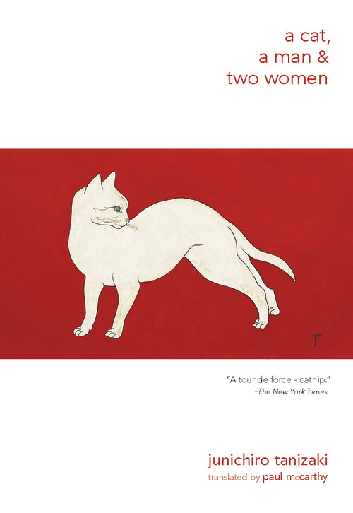 A Cat, a Man, and Two Women by Junichiro Tanizaki