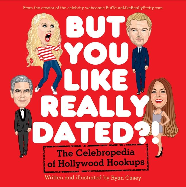 But You Like Really Dated?! by Ryan Casey