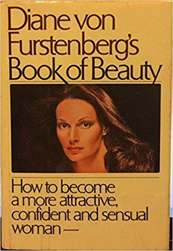 Diane von Furstenberg's Book of Beauty by Diane von Furstenberg and Evelyn Portrait