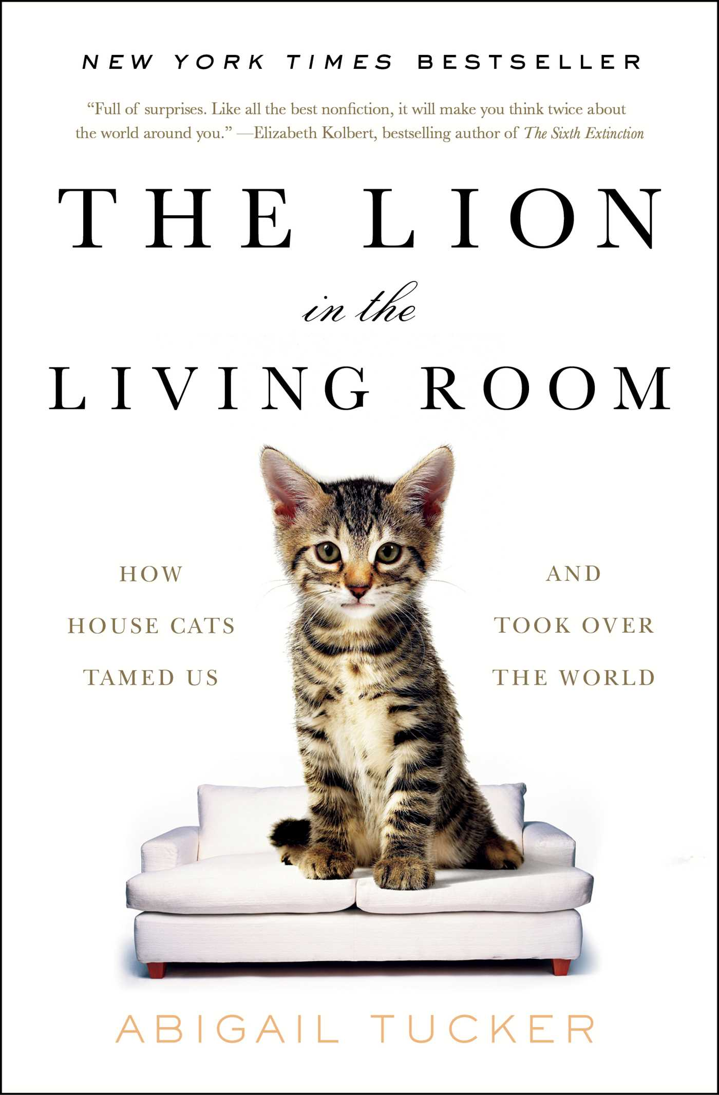 The Lion in the Living Room by Abigail Tucker