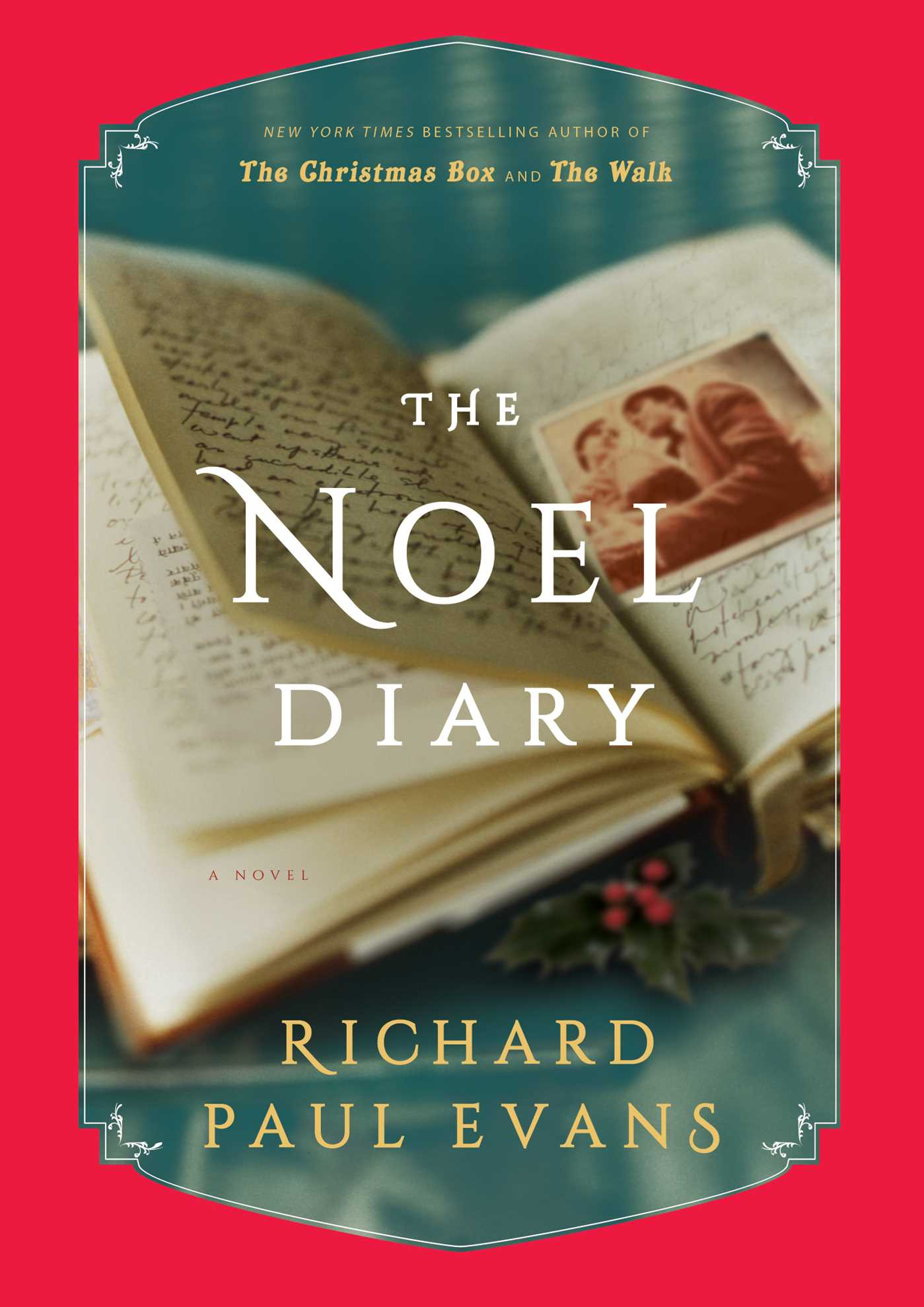 The Noel Diary by Richard Paul Evans