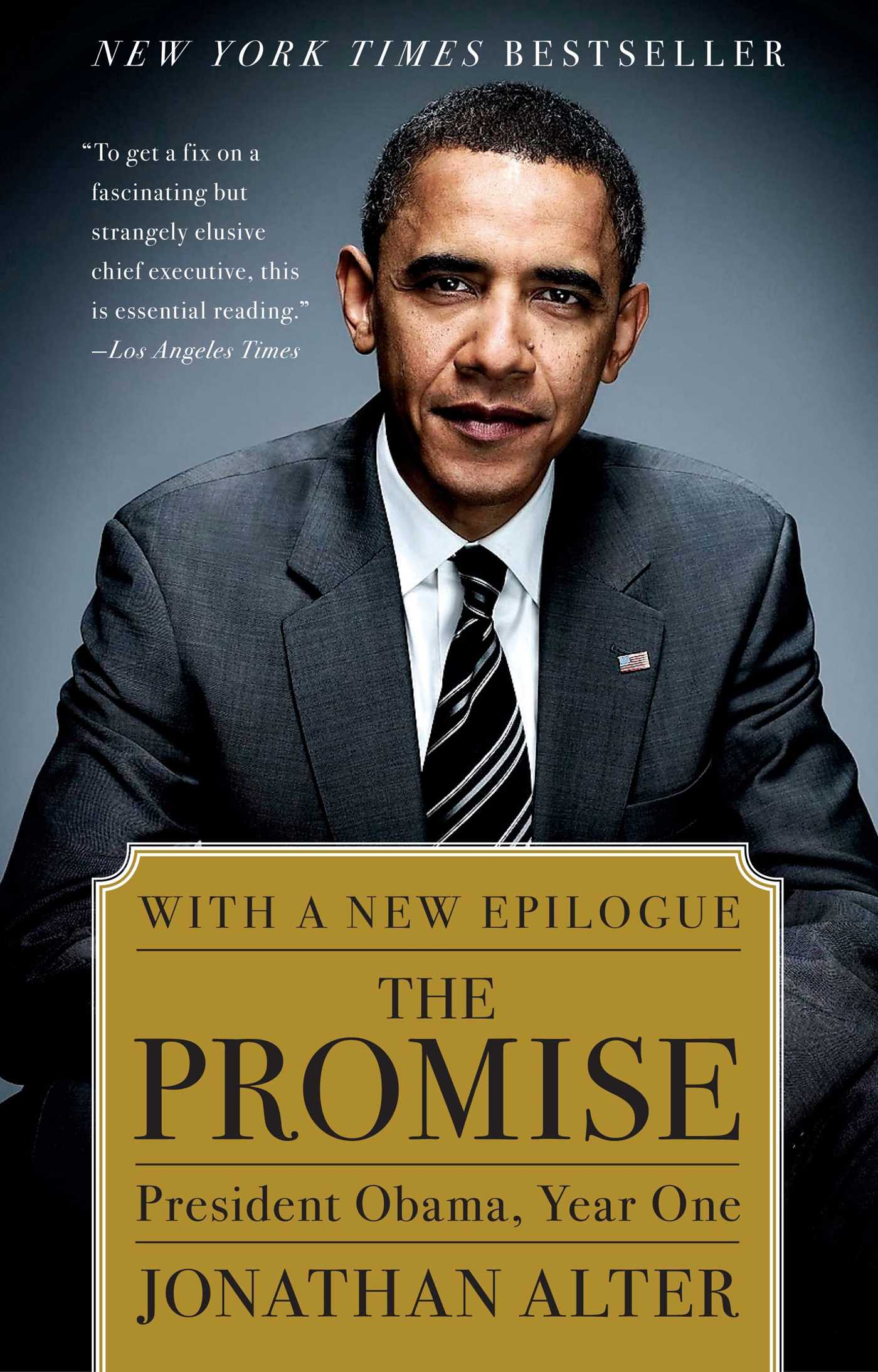 The Promise: President Obama, Year One by Jonathan Alter