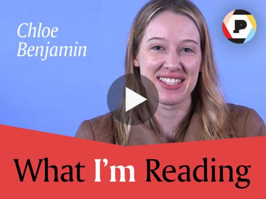 Chloe Benjamin What I'm Reading