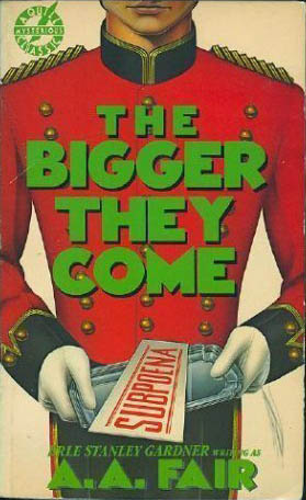 The Bigger They Come by A. A. Fair