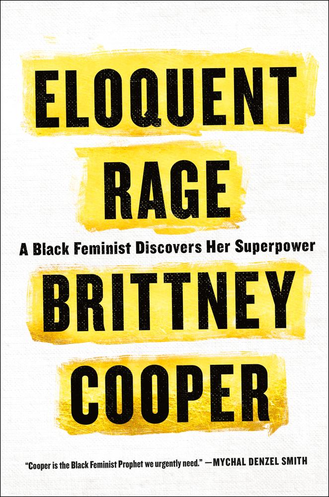 Eloquent Rage by Brittney Cooper