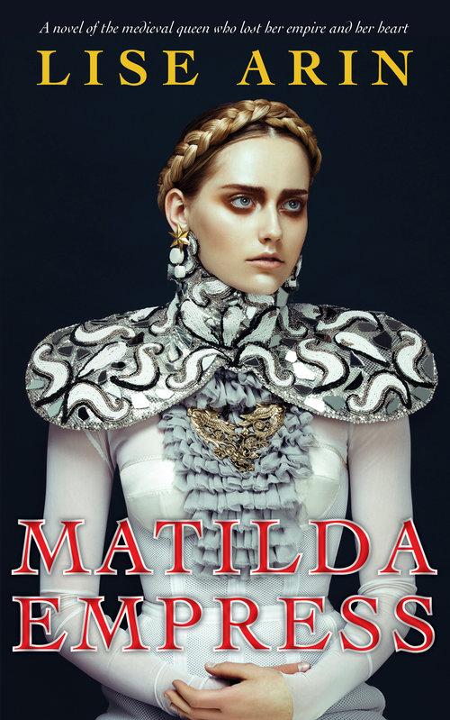 Matilda Empress by Lise Arin