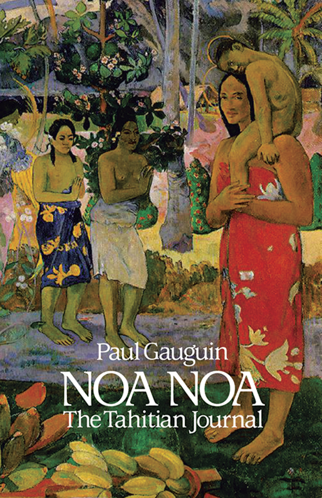 Noa Noa: The Tahitian Journal  by Paul Gauguin