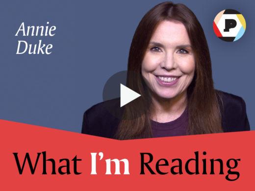 Annie Duke | What I'm Reading