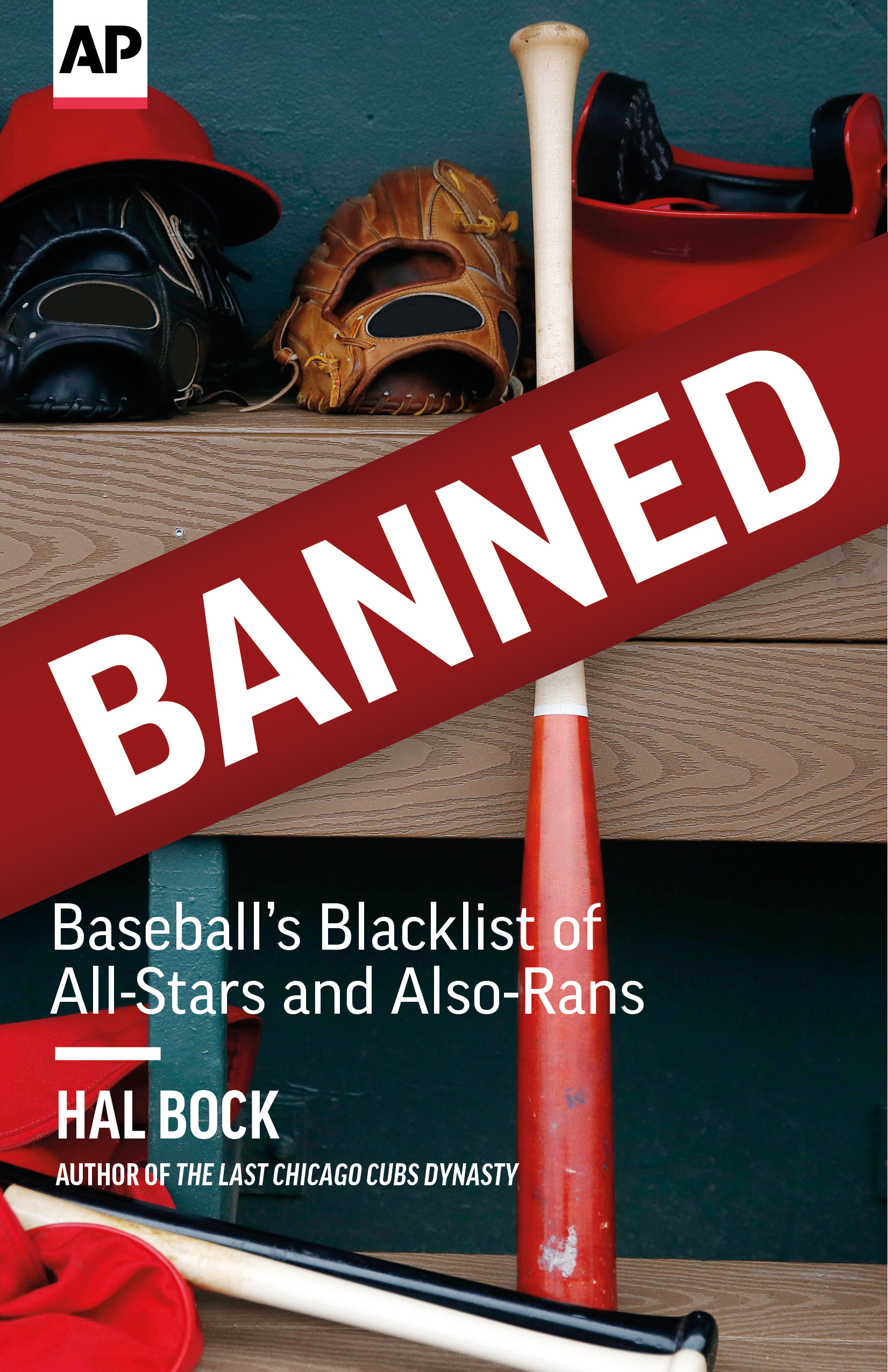 Banned: Baseball's Blacklist of All-Stars and Also-Rans by Hal Bock