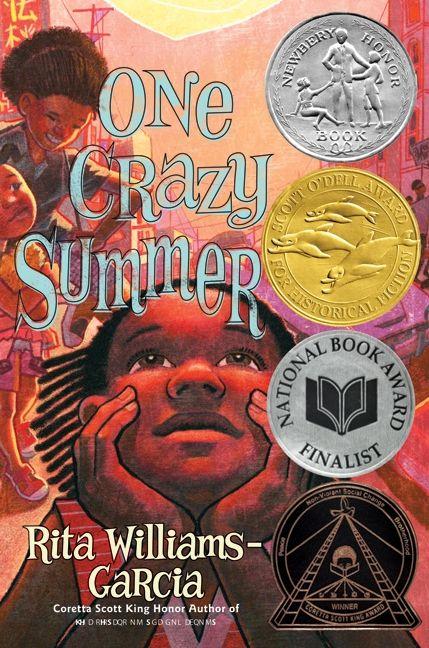 One Crazy Summer, Rita Williams-Garcia  by Rita Williams-Garcia