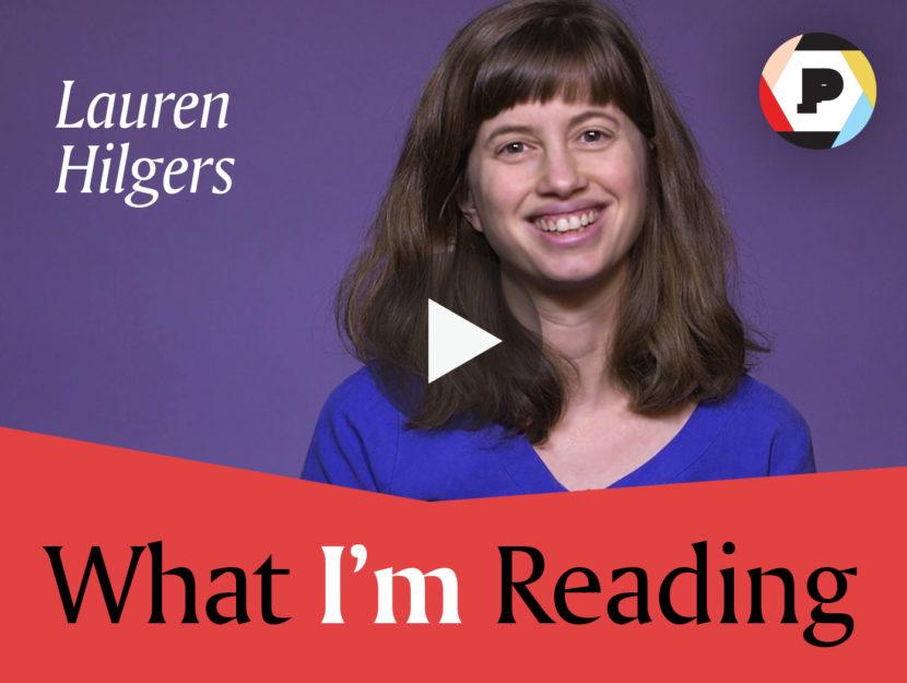 What I'm Reading: Lauren Hilgers