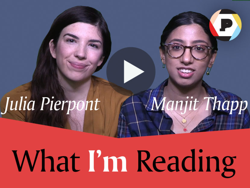 What I'm Reading: Julia Pierpont and Manjit Thapp