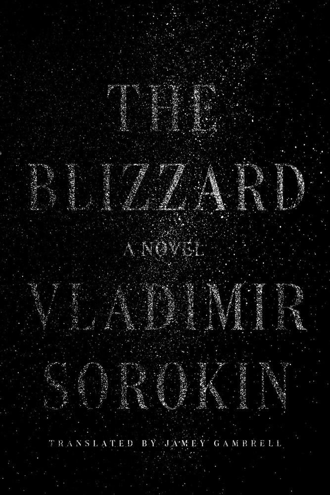The Blizzard by Vladimir Sorokin