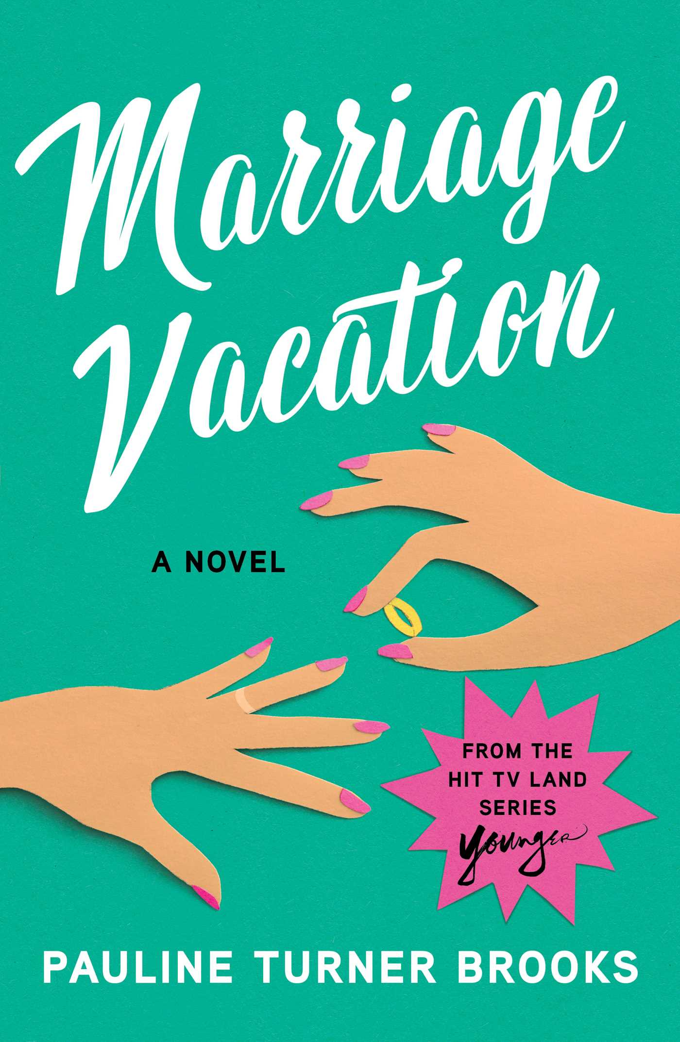 Marriage Vacation by Pauline Brooks