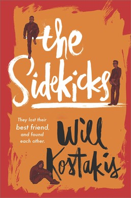 The Sidekicks  by Will Kostakis