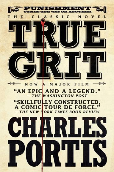 Rooster Cogburn, True Grit by Charles Portis