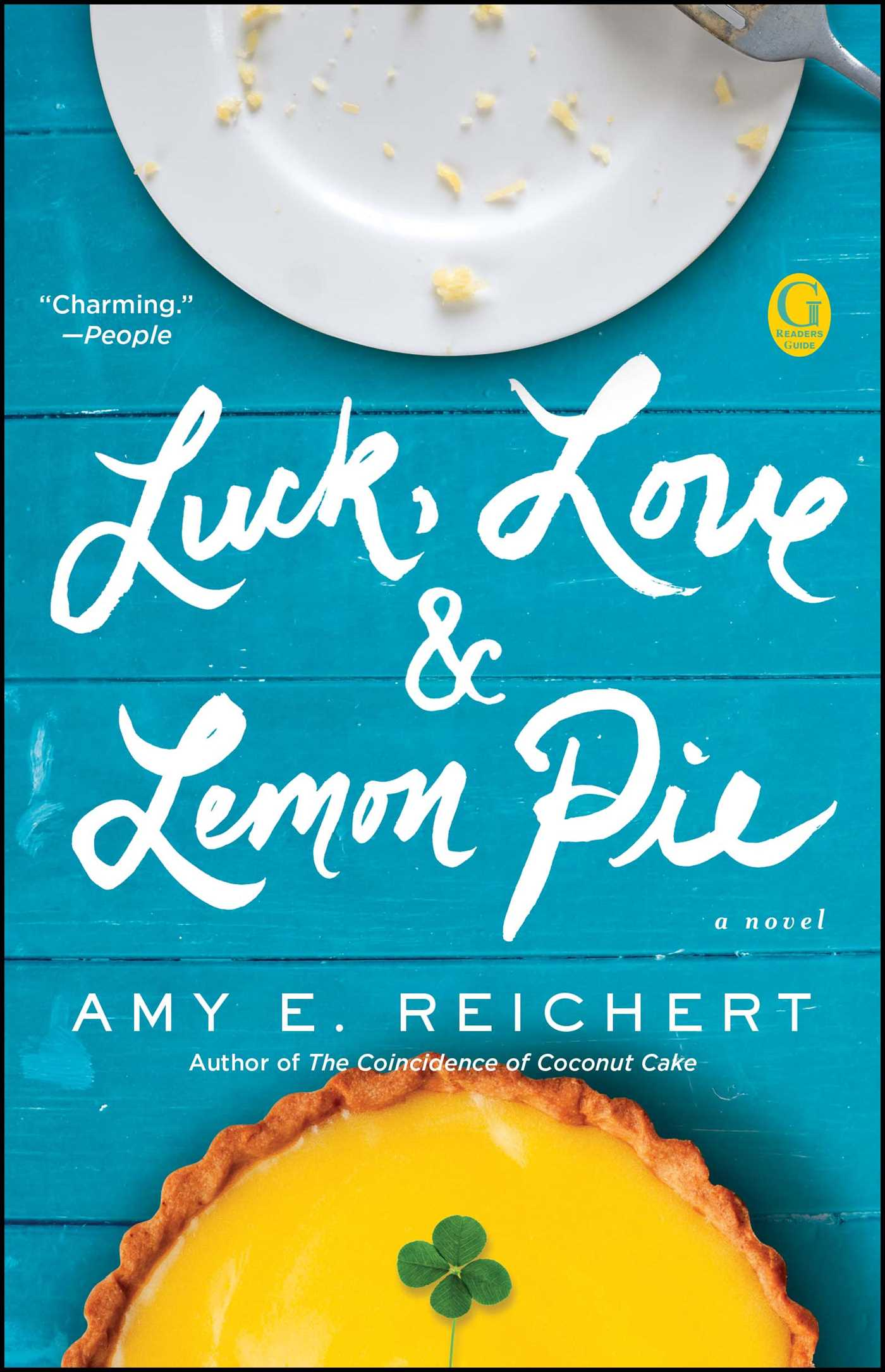 Luck, Love, and Lemon Pie by Amy Reichert