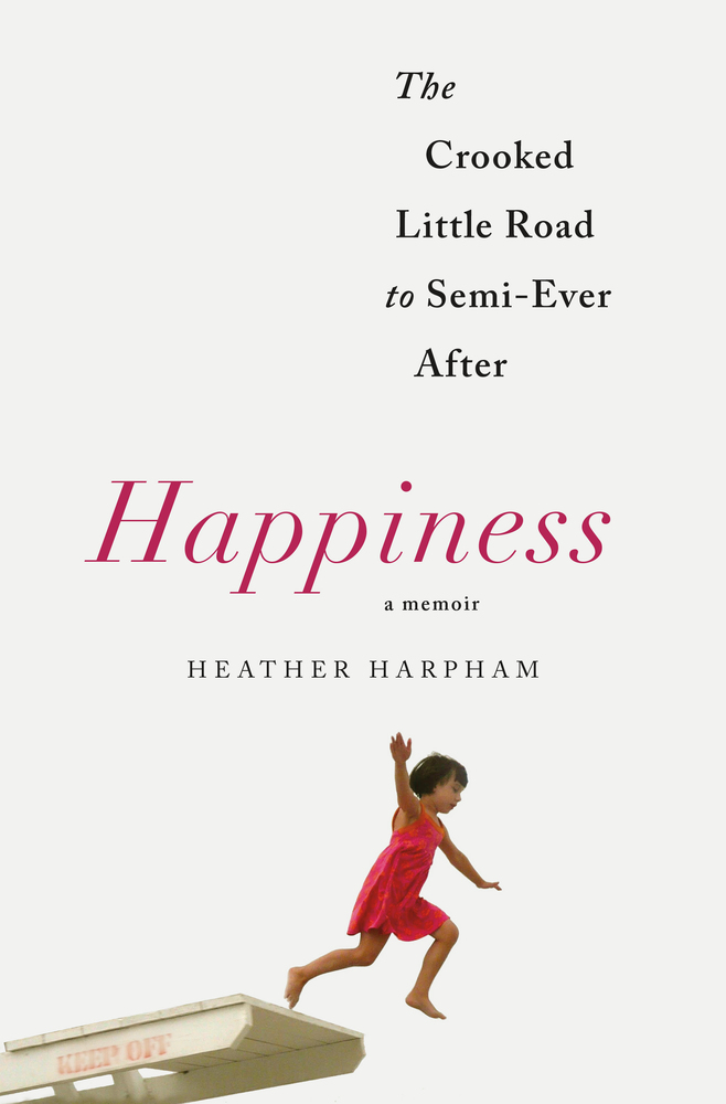 The cover of the book Happiness: A Memoir