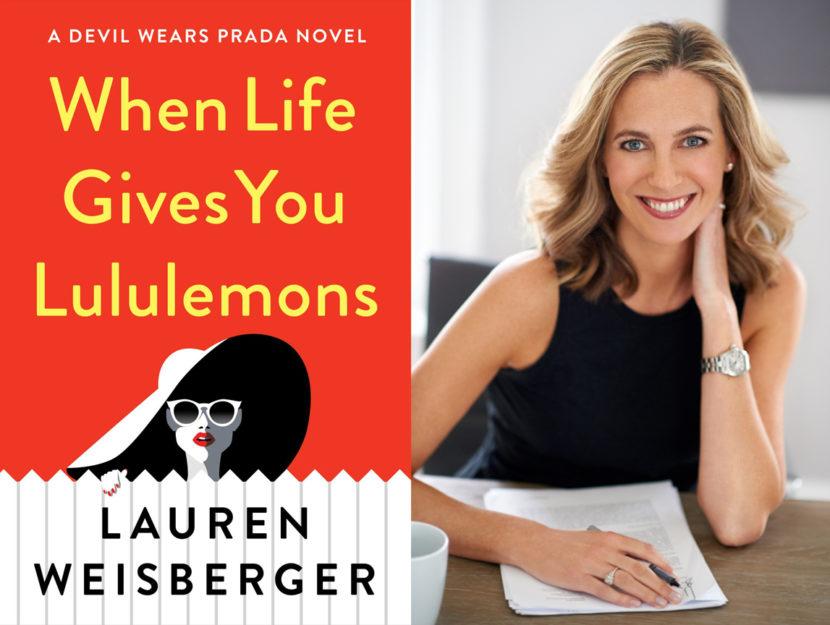 Lauren Weisberger Lulelemons